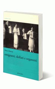 Emigranti dollari organetti