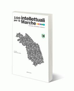 100 intellettuali per le Marche