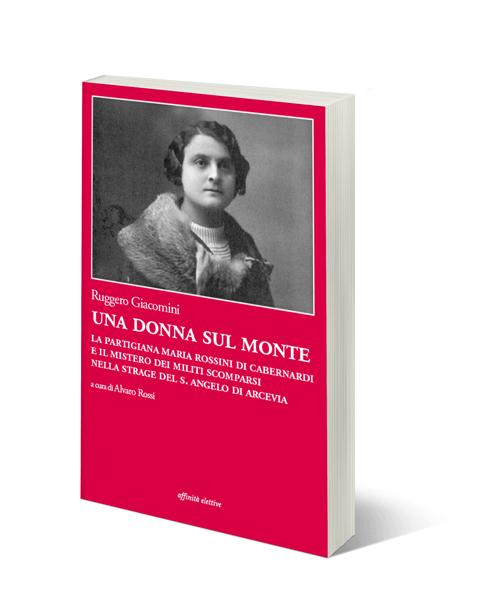 """""""Una donna sul monte"""" di Ruggero Giacomini"""